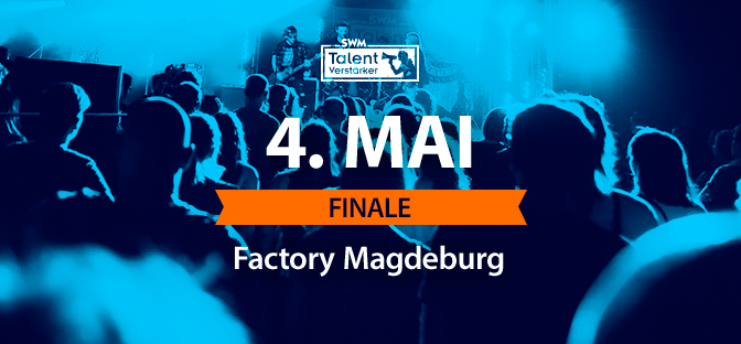 Finale 2019 | 04.05.19 Factory Magdeburg