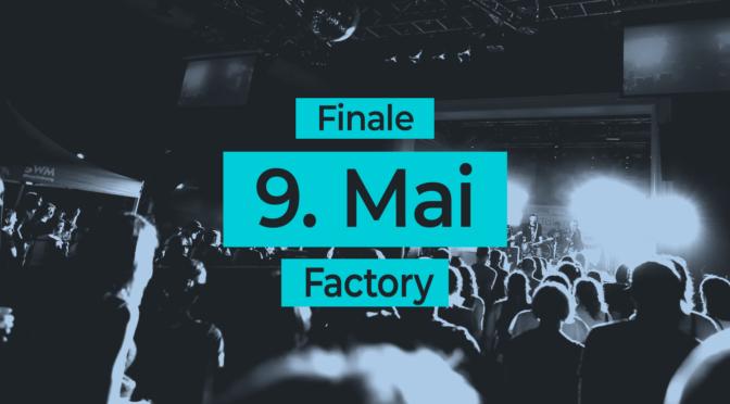 Finale 2o2o | 09.05.2o2o Factory Magdeburg